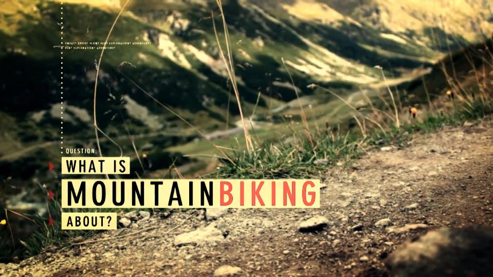what is mountainbiking about