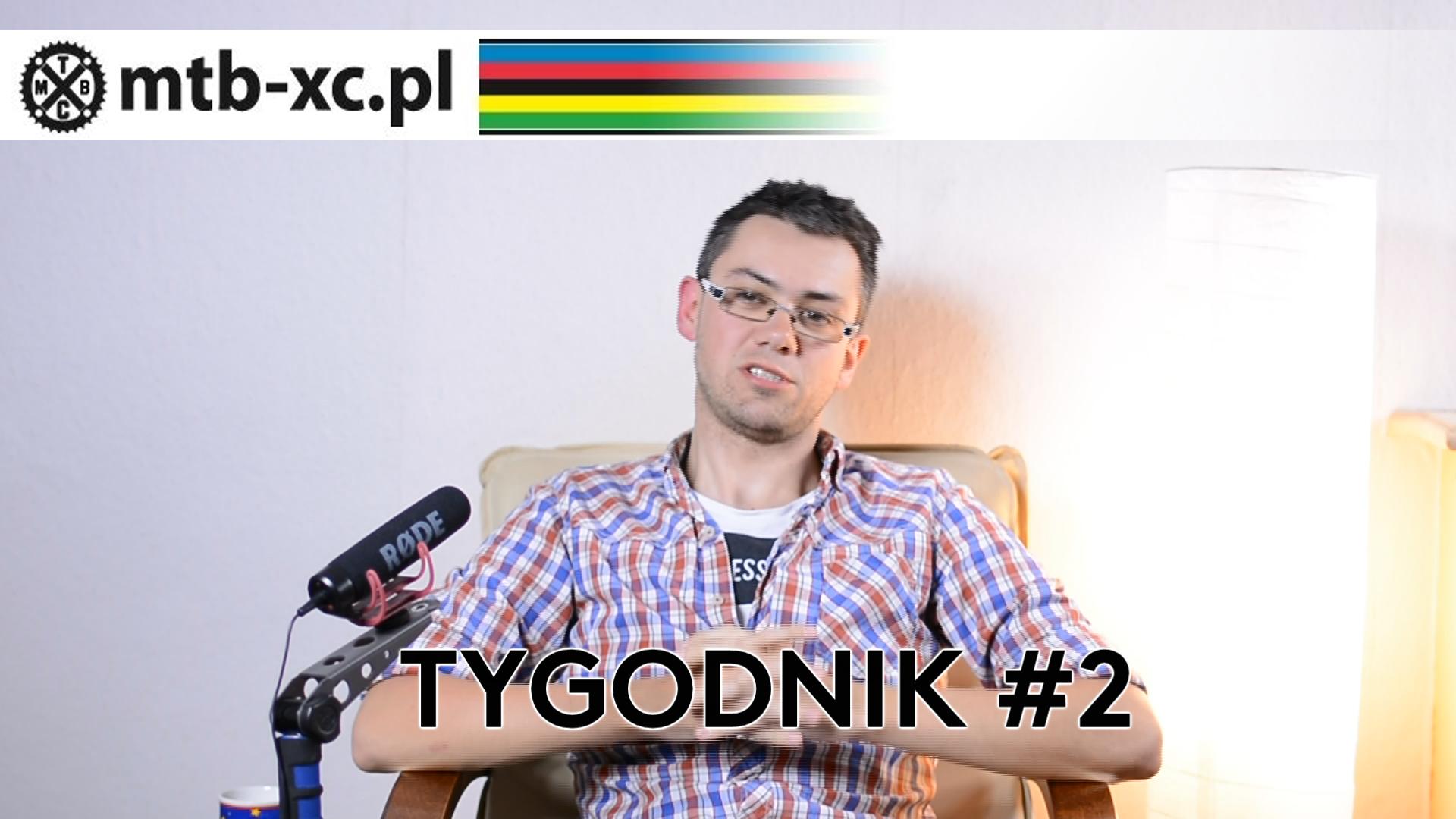 MTB-XC.PL: Tygodnik #2 [wideo]