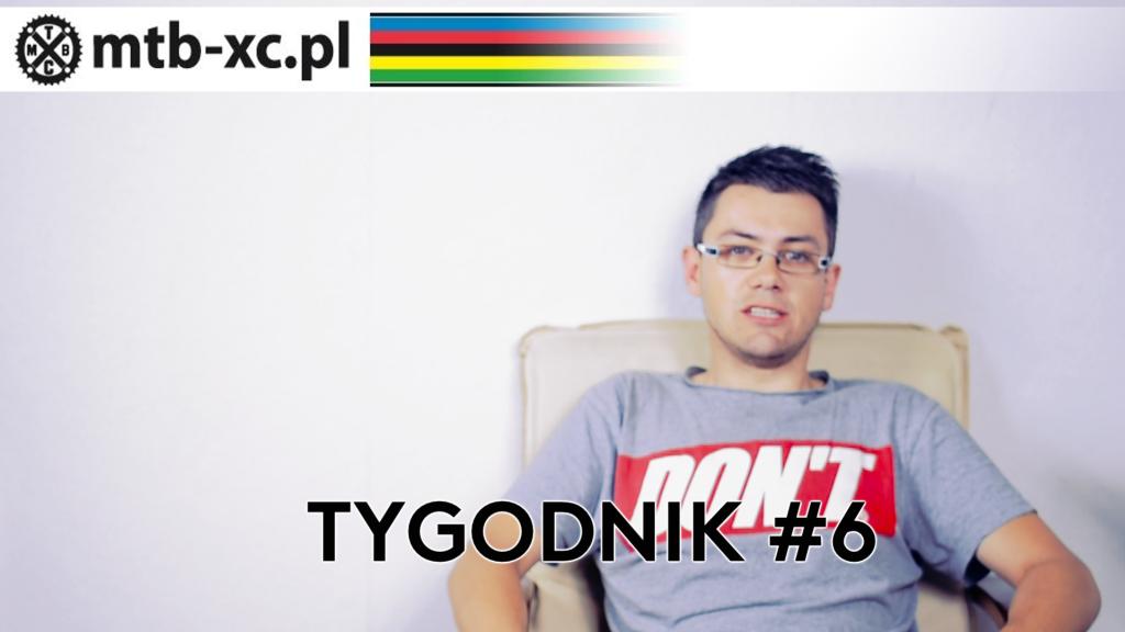 MTB-XC.PL: Tygodnik #6 [wideo]