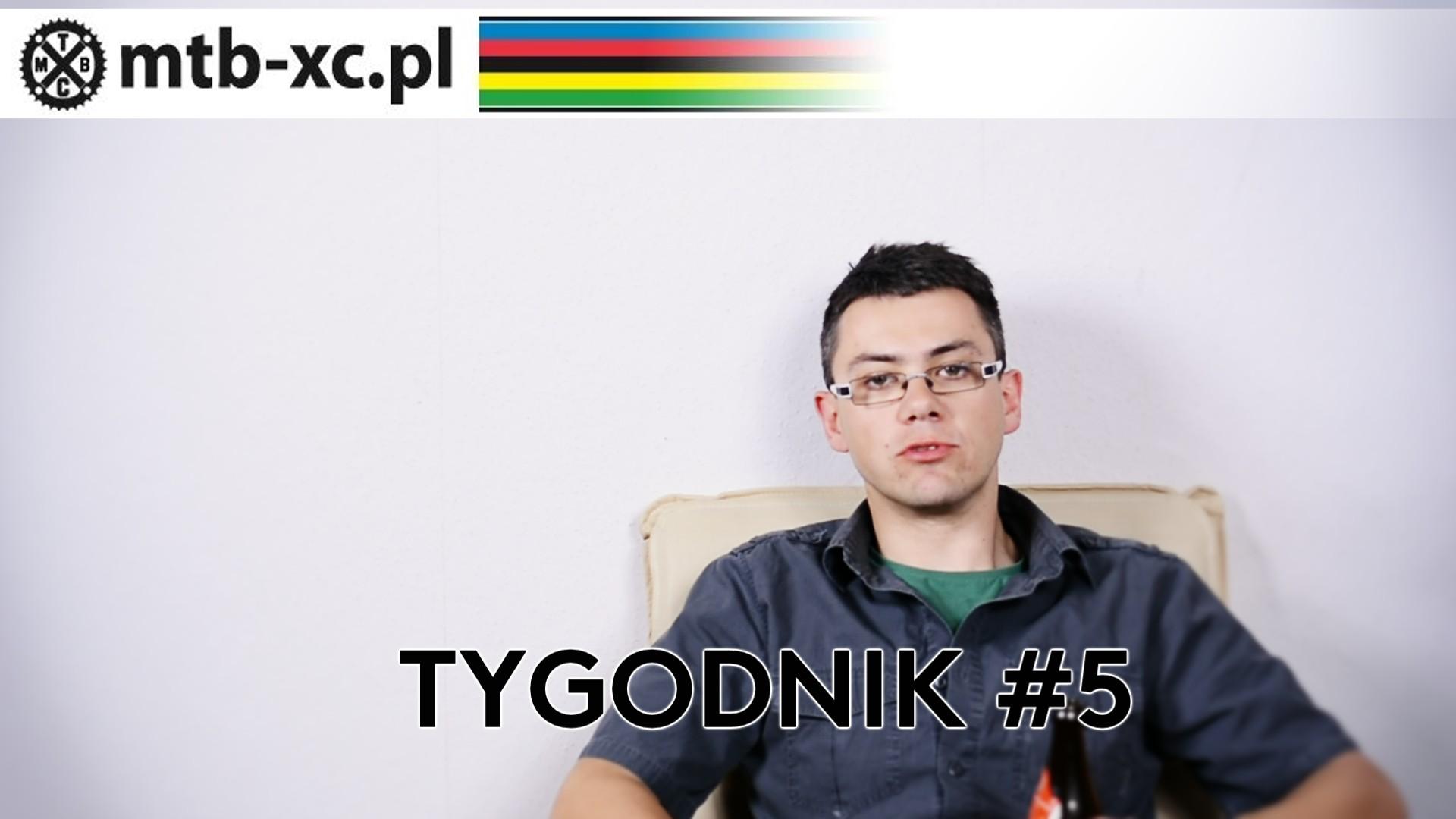 MTB-XC.PL: Tygodnik #5 [wideo]