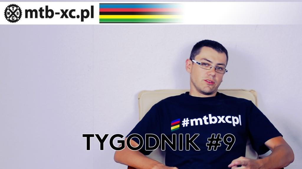 MTB-XC.PL: Tygodnik #9 [wideo]