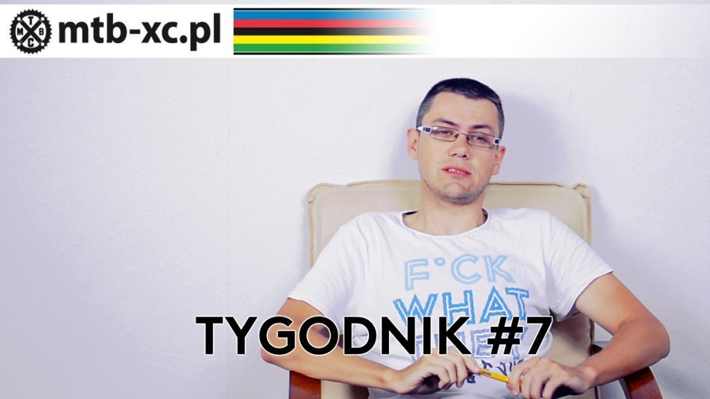 MTB-XC.PL: Tygodnik #7 [wideo]