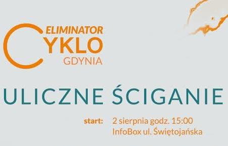 CYKLO Gdynia ELIMINATOR już 2 sierpnia