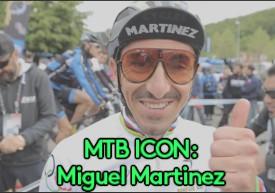Ikony kolarstwa górskiego: Miguel Martinez [wideo]