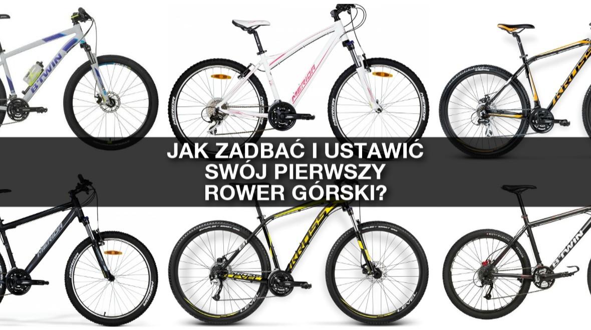 Jak dbać i ustawić swój pierwszy rower górski?