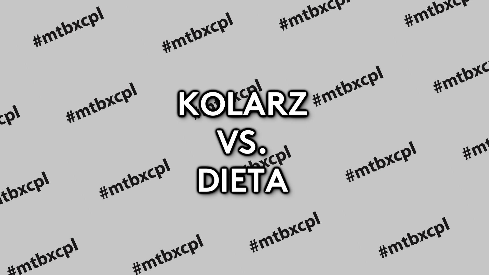 Kolarz vs. dieta