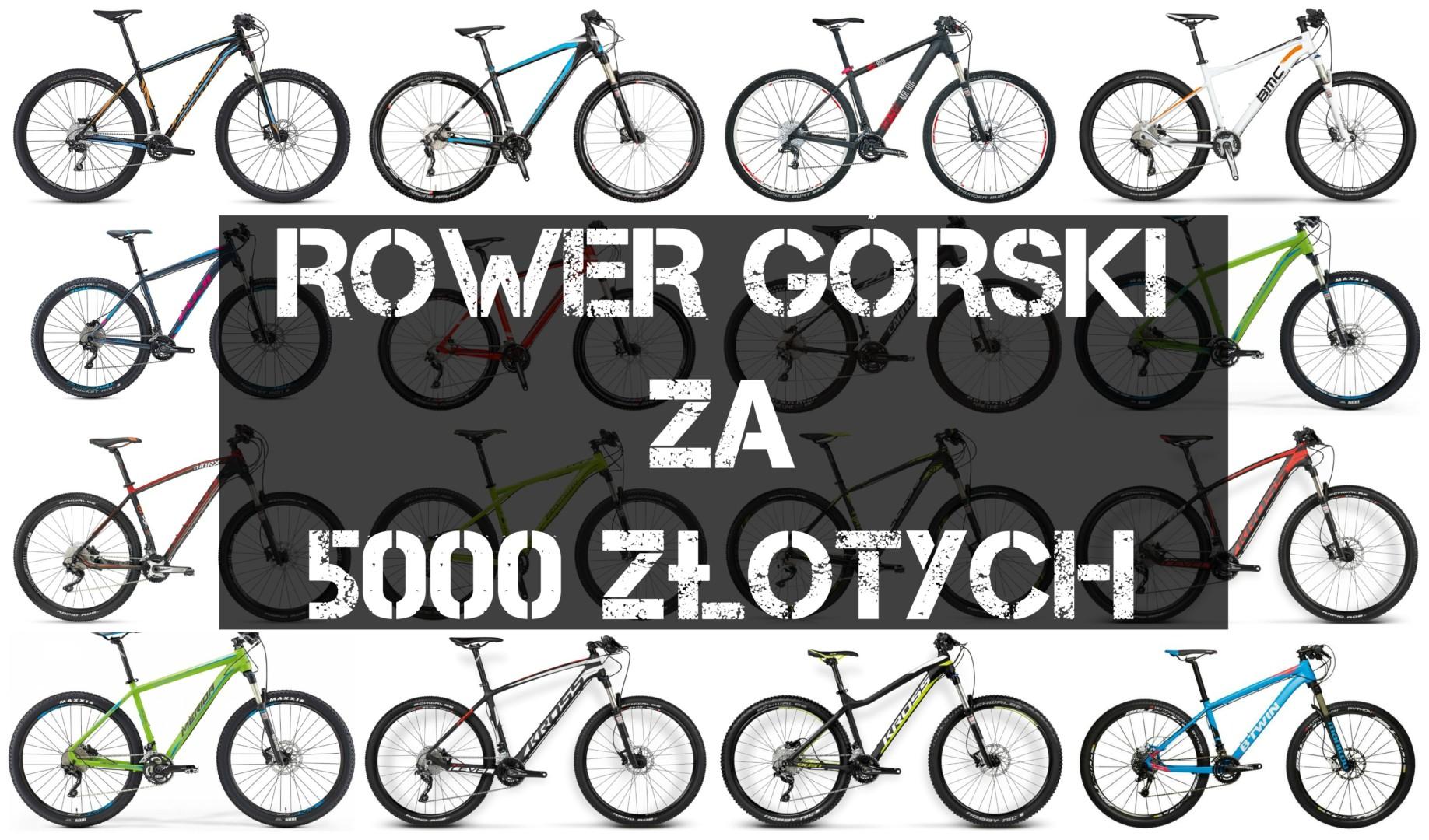 Rower górski HT do 5 tys PLN [zestawienie]