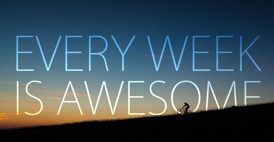Every week is awesome [wideo]