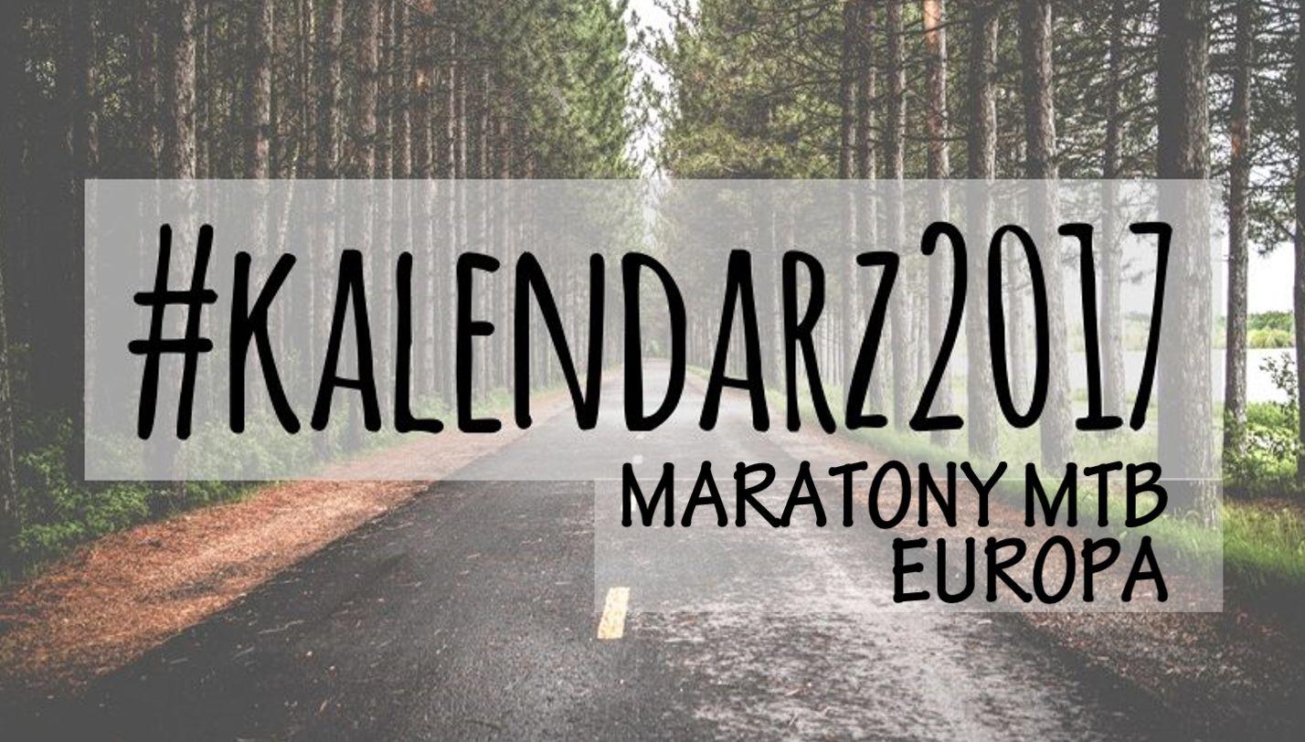 Najlepsze Maratony MTB w Europie 2017