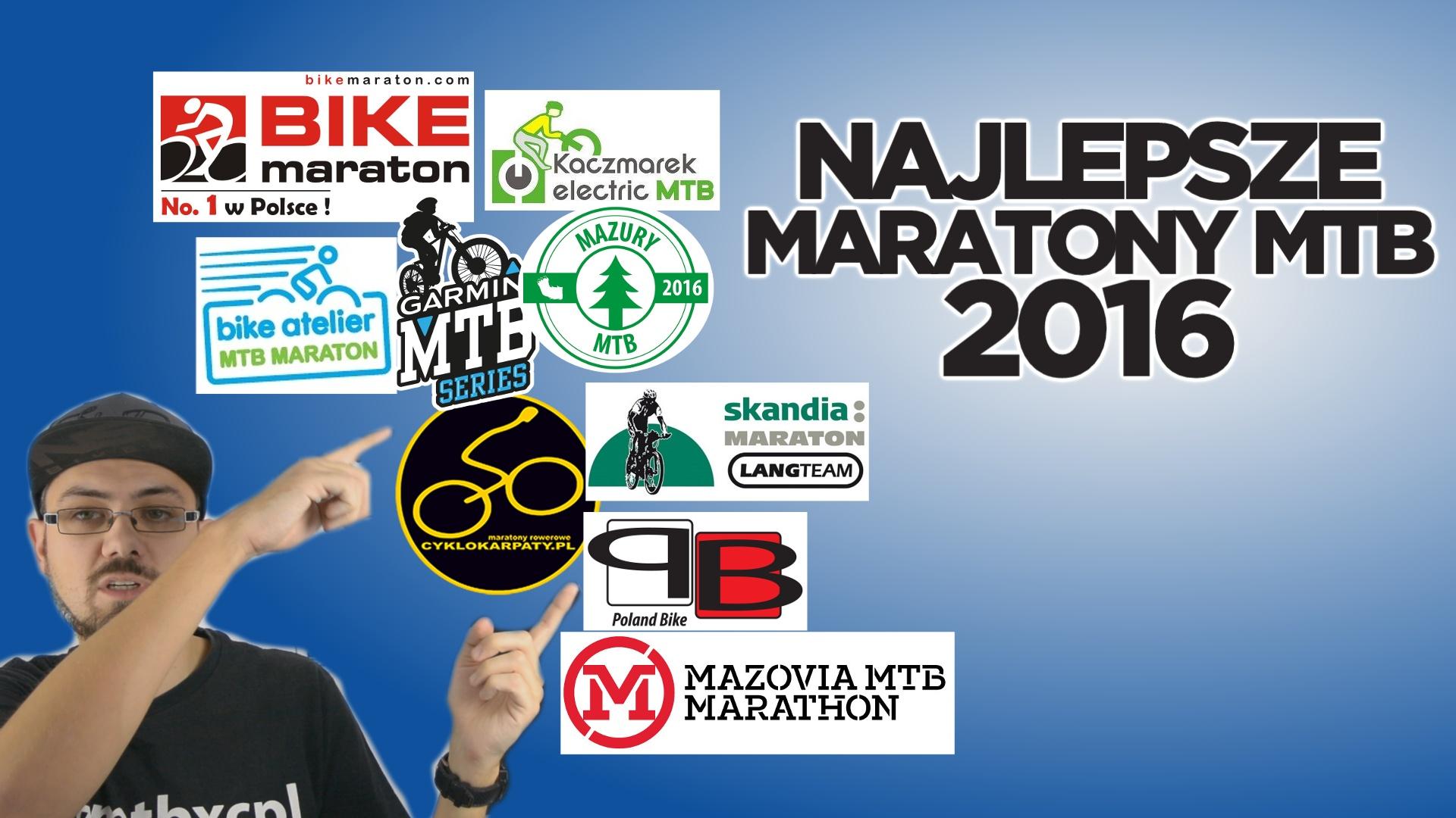 Najlepsze Maratony MTB w sezonie 2016