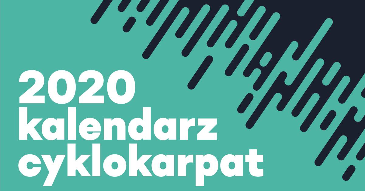 Maratony Rowerowe Cyklokarpaty [kalendarz 2020]