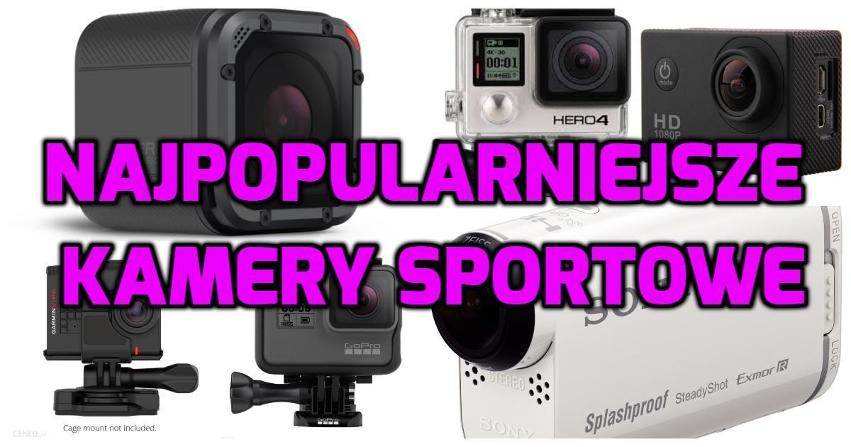 Najpopularniejsze kamery sportowe [2018]