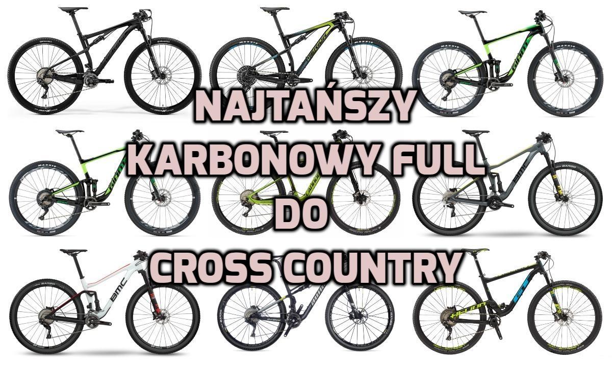 Najtańszy karbonowy full do cross country [2018]