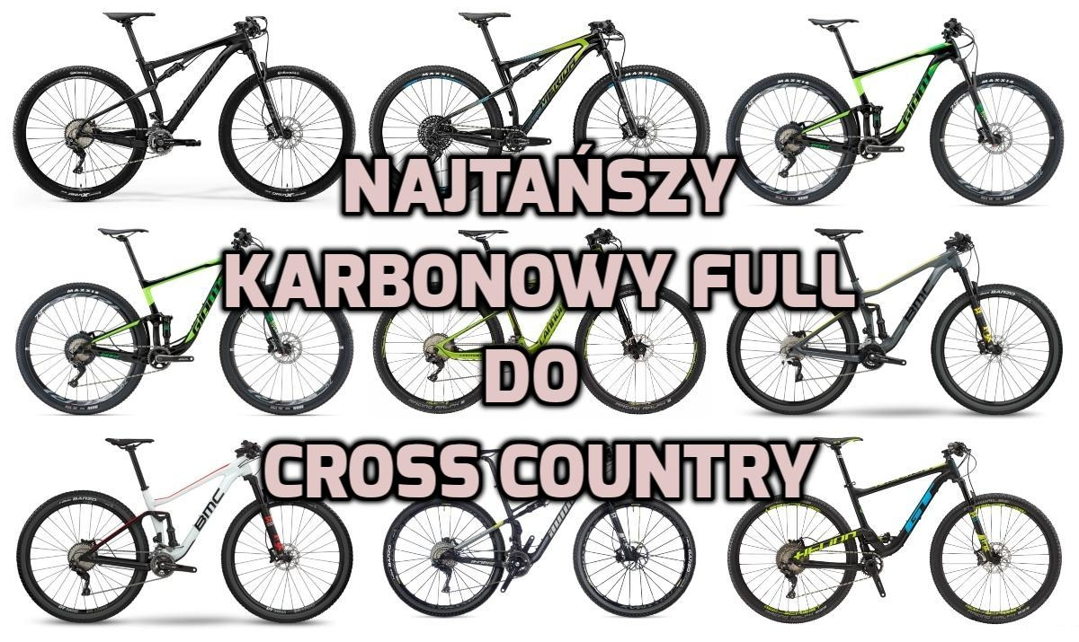 Najtańszy karbonowy full do cross country [2018]