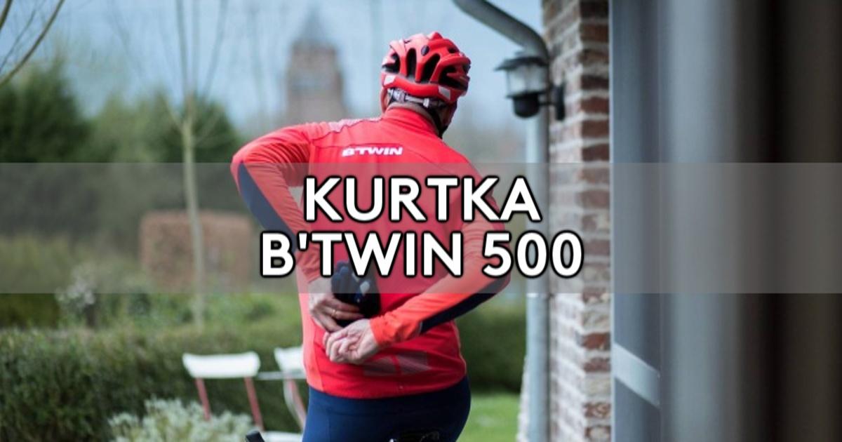 Kurtka B'TWIN 500