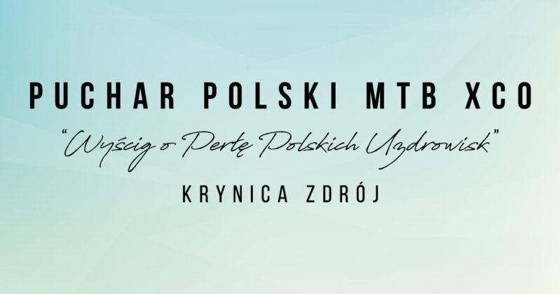 Filip Helta i Matylda Szczecińska najmocniejsi na otwarcie | Puchar Polski MTB XCO, Krynica Zdrój