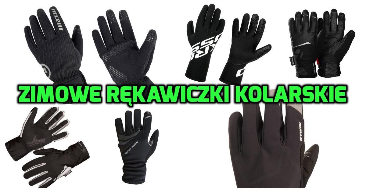 Popularne i sprawdzone rękawiczki rowerowe na zimę [zestawienie]